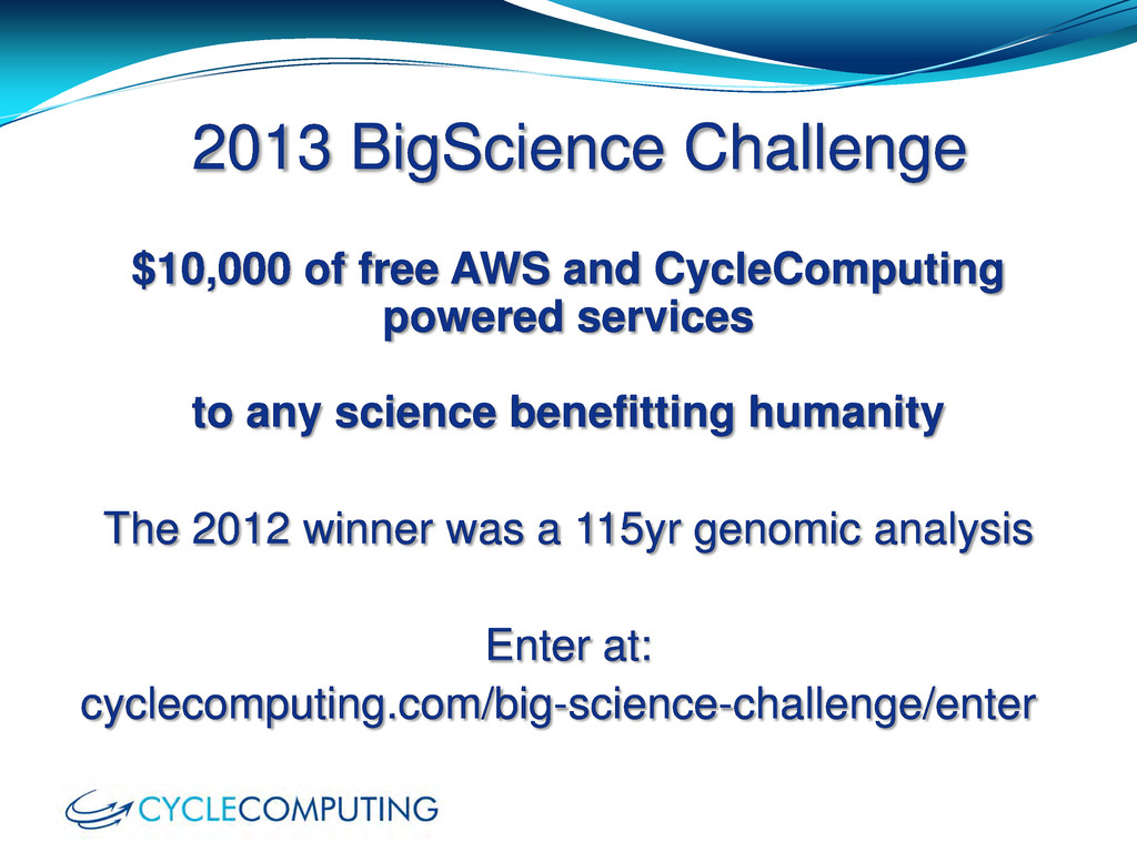 2013 BigScience Challenge $10,000 of free AWS a...