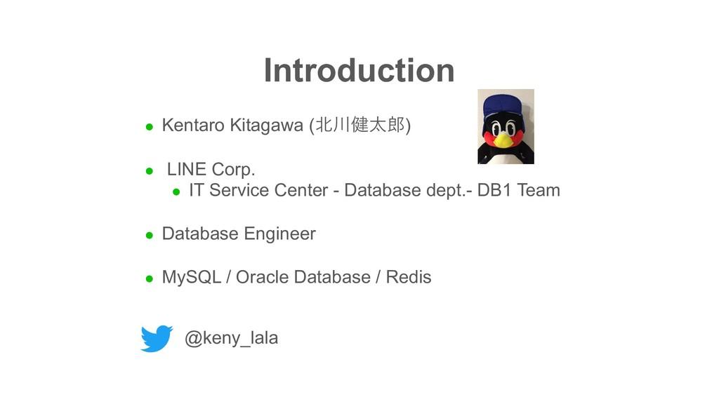 l Kentaro Kitagawa () l LINE Corp. l IT Se...