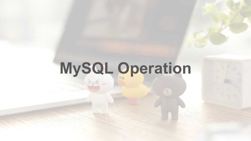 MySQL Operation