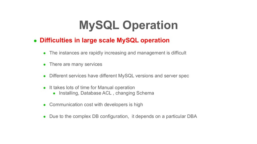 MySQL Operation l Difficulties in large scale M...