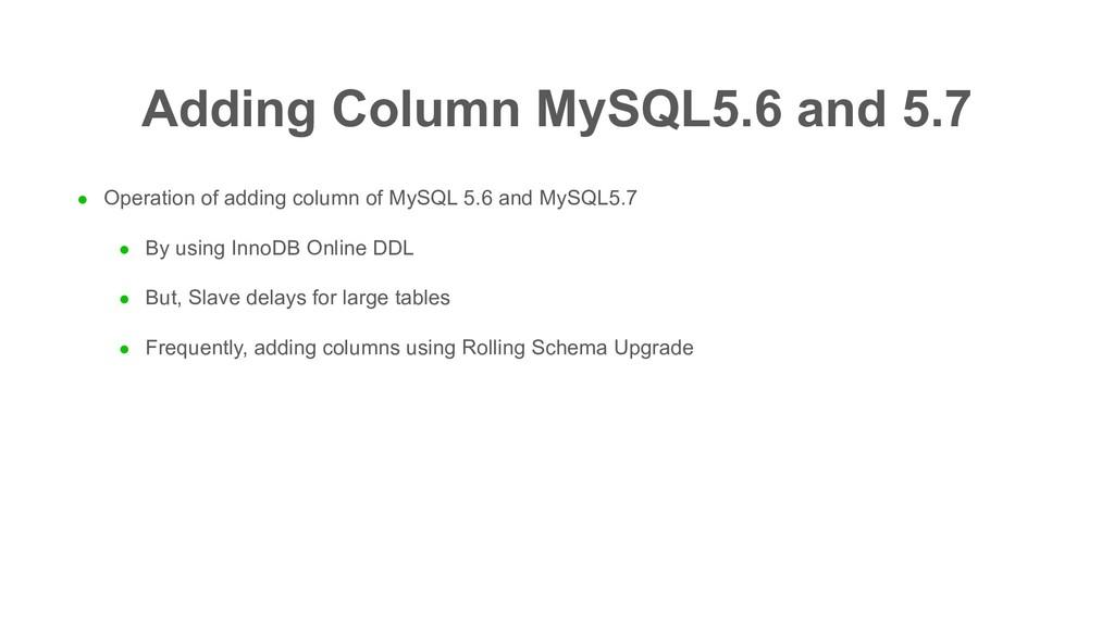 l Operation of adding column of MySQL 5.6 and M...