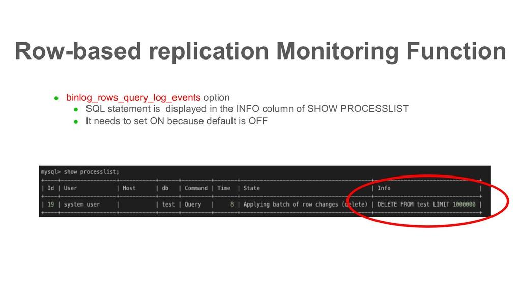 l binlog_rows_query_log_events option l SQL sta...