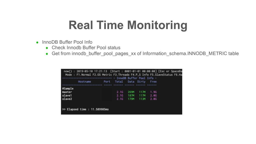 Real Time Monitoring l InnoDB Buffer Pool Info ...