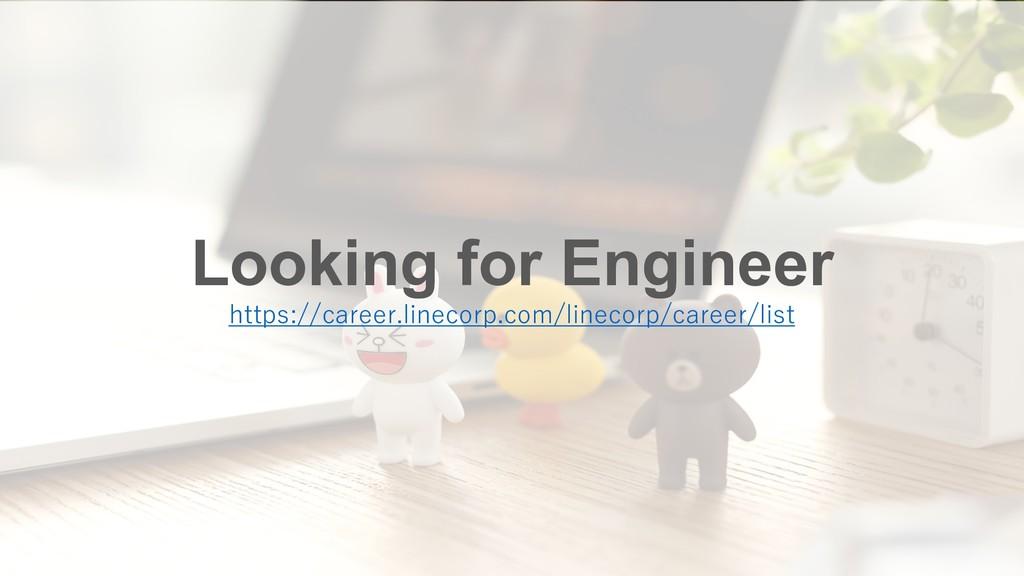 Looking for Engineer  ...