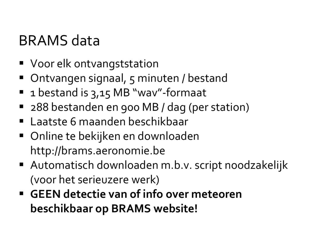  Voor elk ontvangststation  Ontvangen signaal...