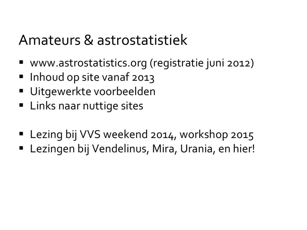  www.astrostatistics.org (registratie juni 201...