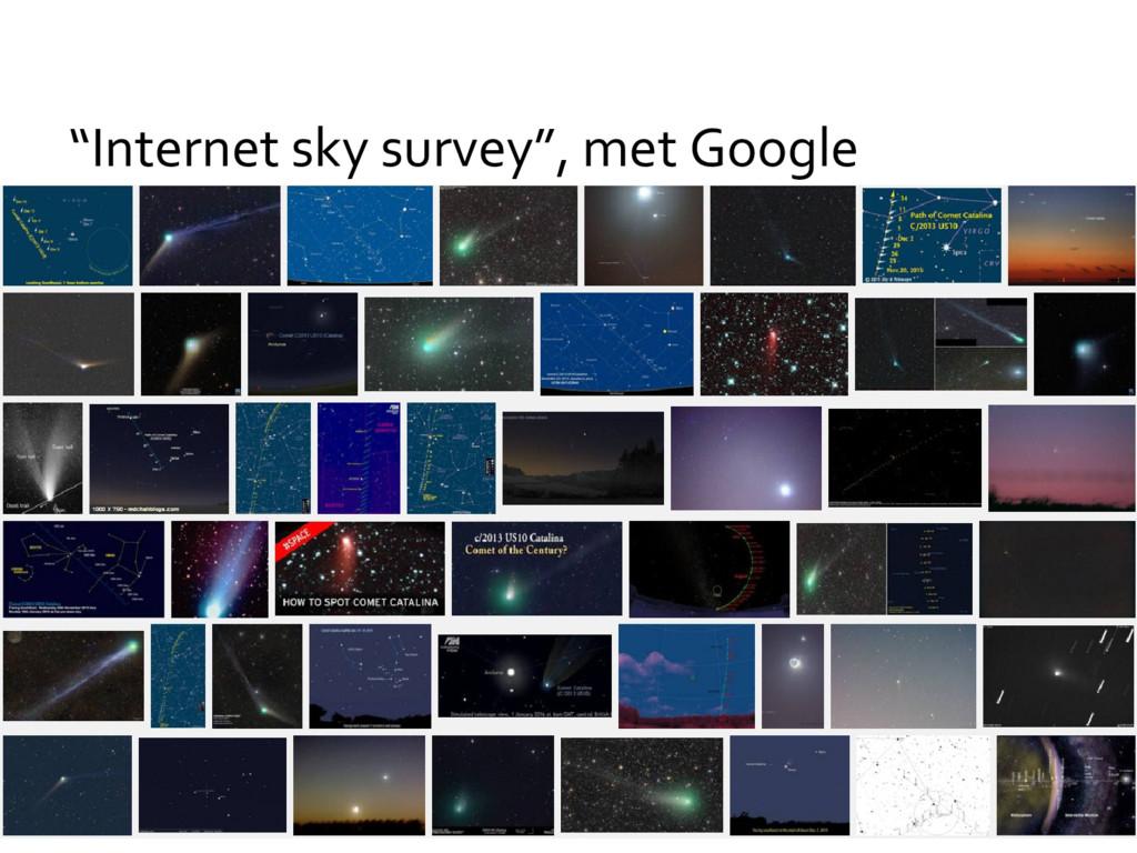 """Internet sky survey"", met Google"