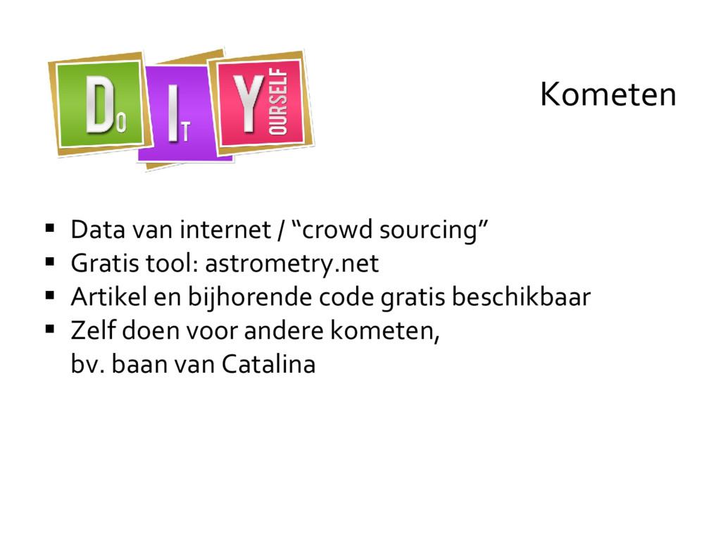 """ Data van internet / """"crowd sourcing""""  Gratis..."""