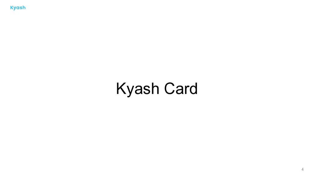 4 Kyash Card