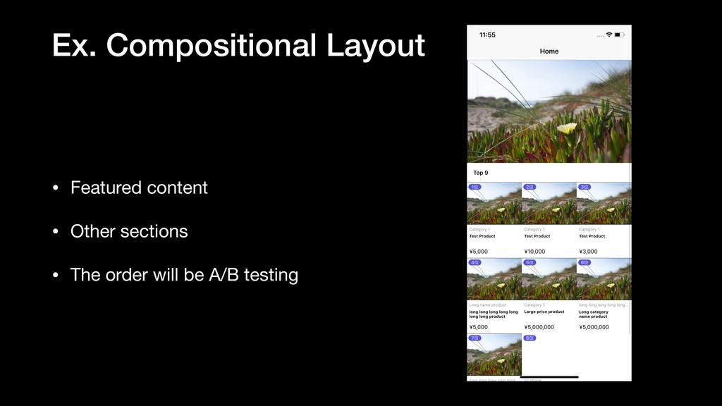 Ex. Compositional Layout • Featured content  • ...