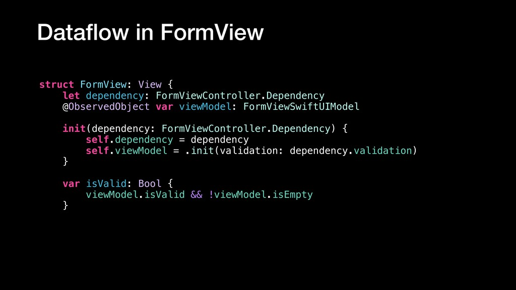 Dataflow in FormView struct FormView: View { let...