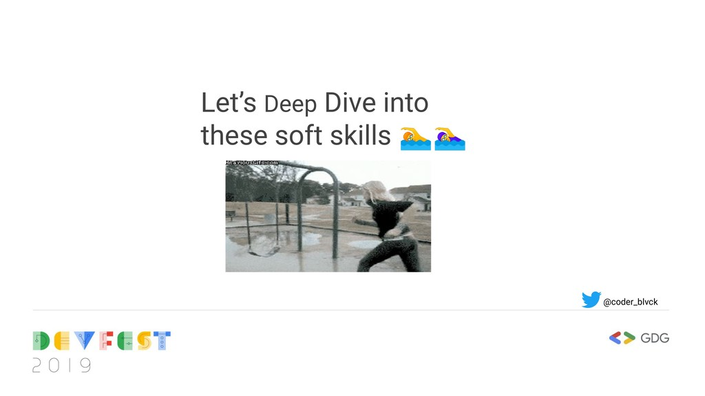 Let's Deep Dive into these soft skills ‍♀ @code...