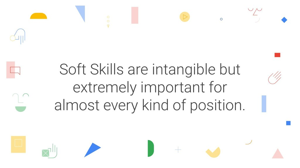 Soft Skills are intangible but extremely import...