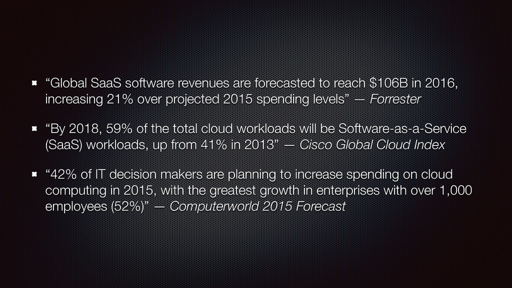 """""""Global SaaS software revenues are forecasted t..."""