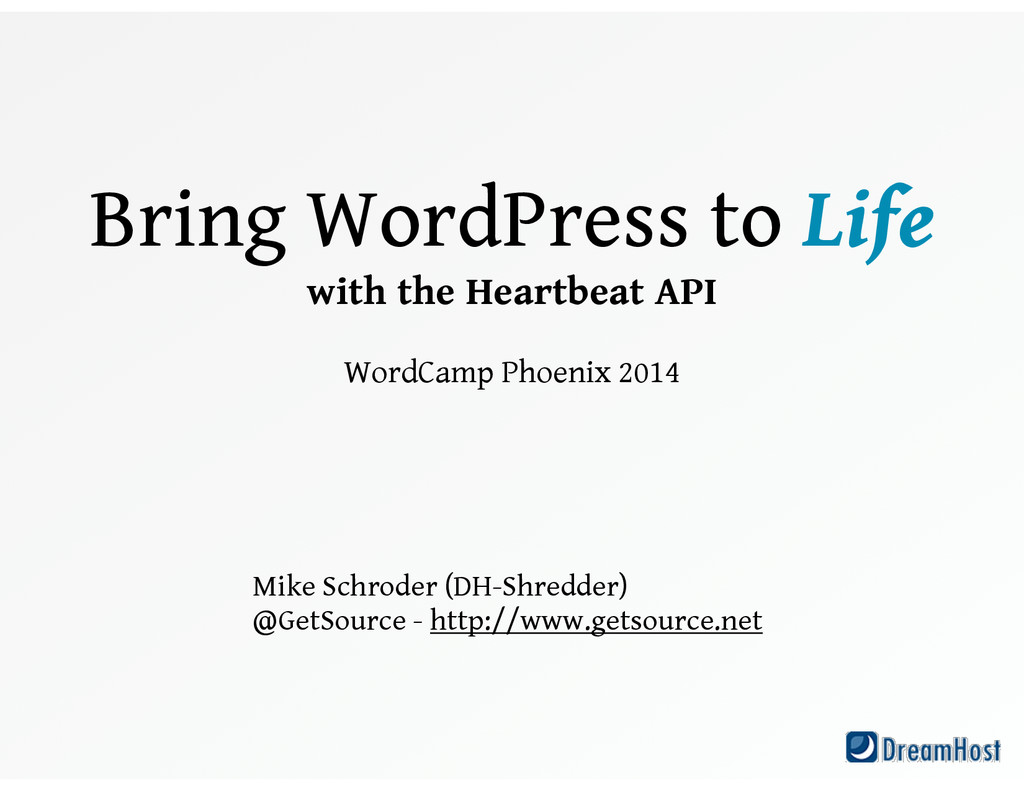 Bring WordPress to Life with the Heartbeat API...