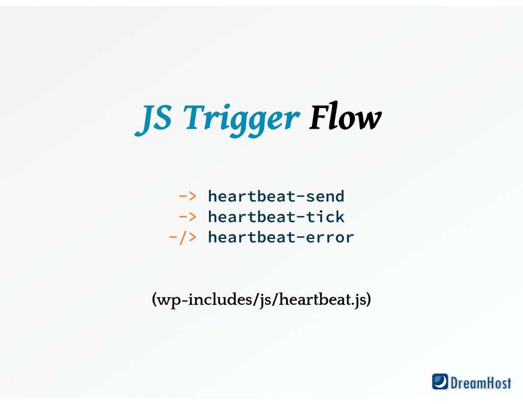 JS Trigger Flow ! ! -> heartbeat-send -> hear...