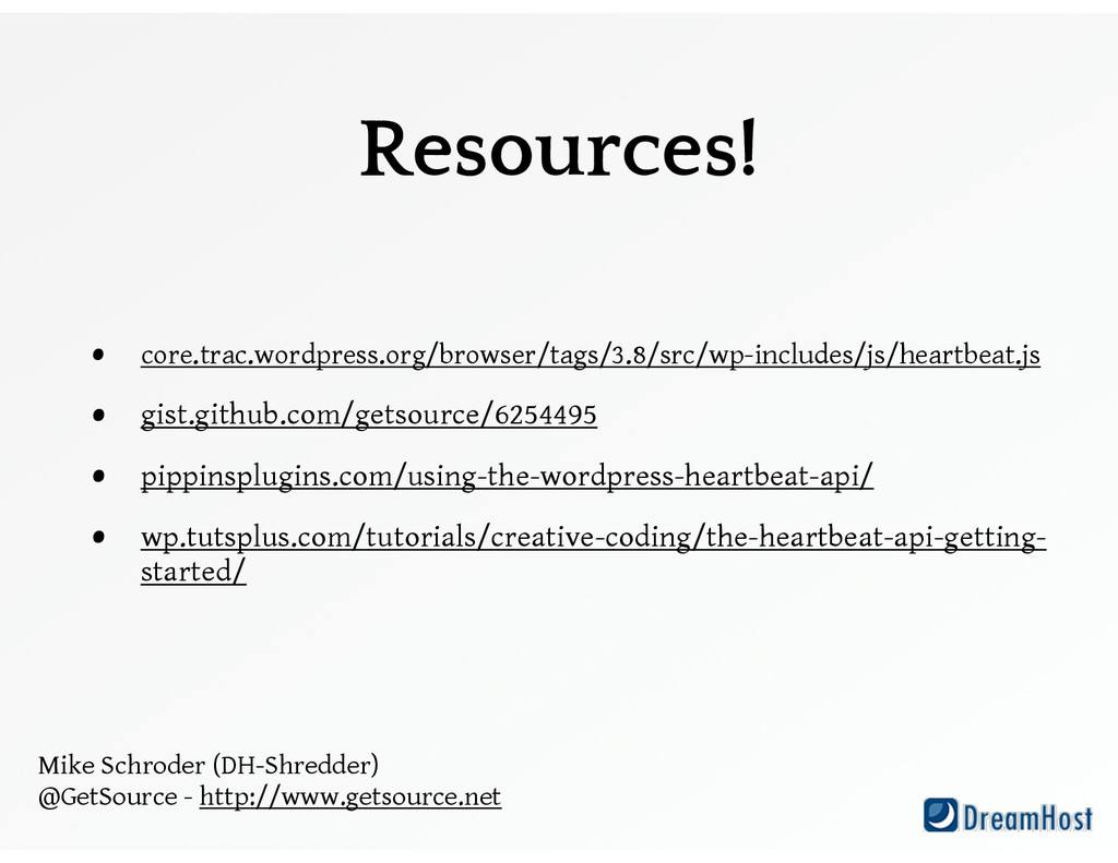 Resources! • core.trac.wordpress.org/browser/ta...