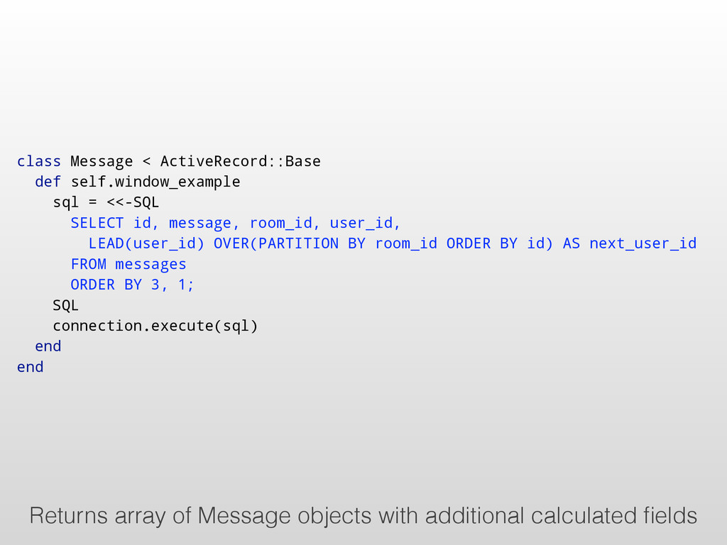 class Message < ActiveRecord::Base def self.win...