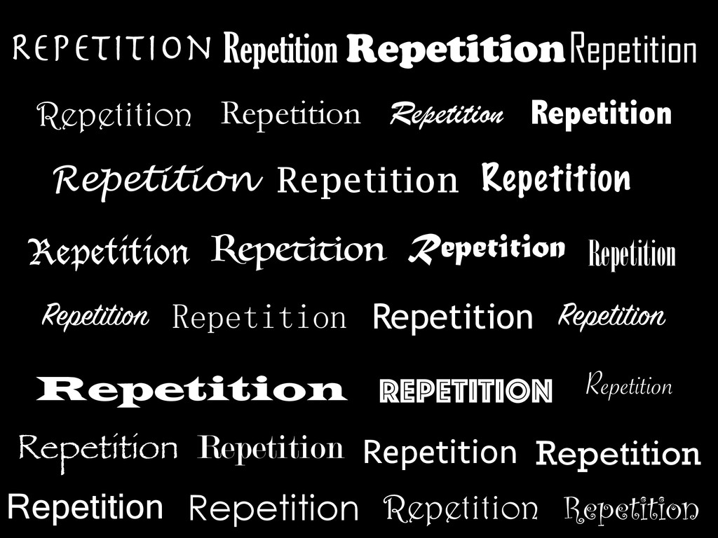 Repetition Repetition RepetitionRepetition Repe...