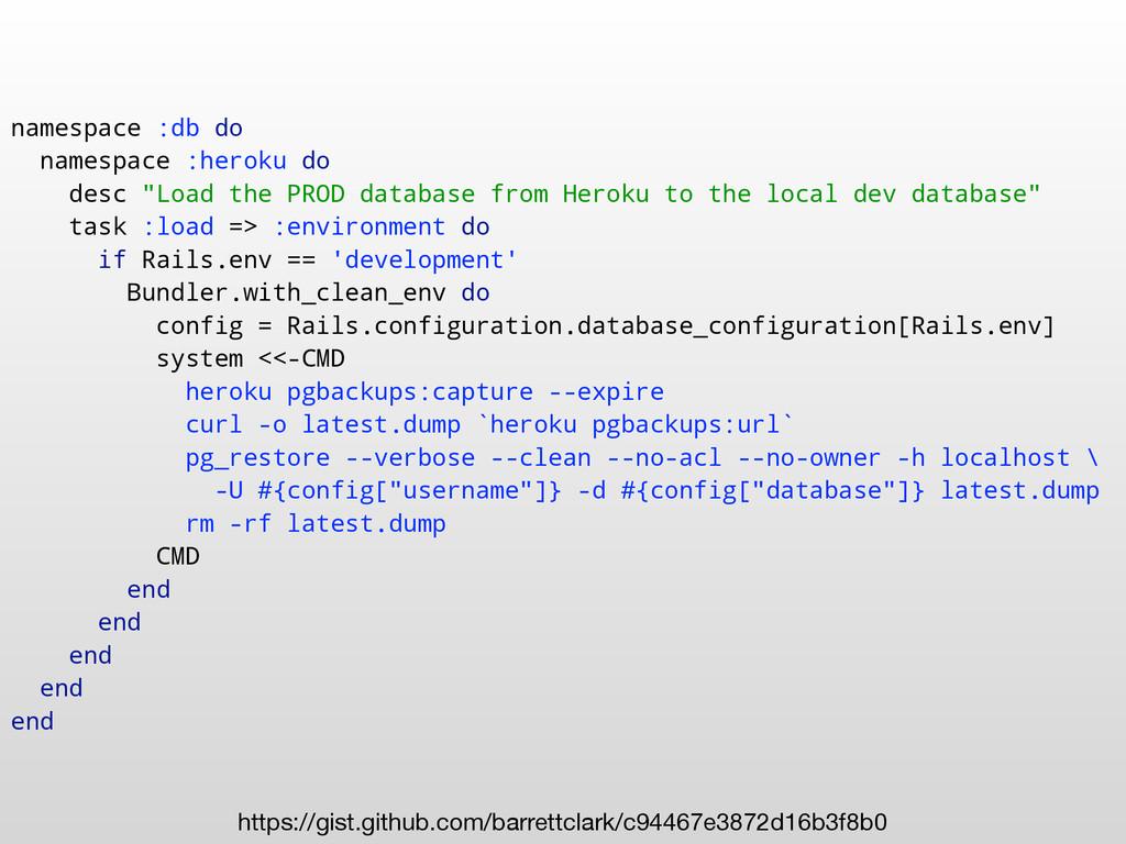 """namespace :db do namespace :heroku do desc """"Loa..."""