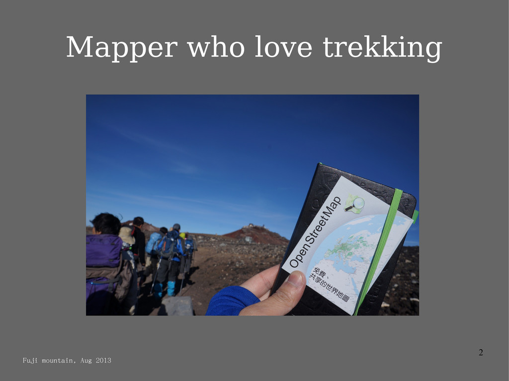 2 Mapper who love trekking Fuji mountain, Aug 2...