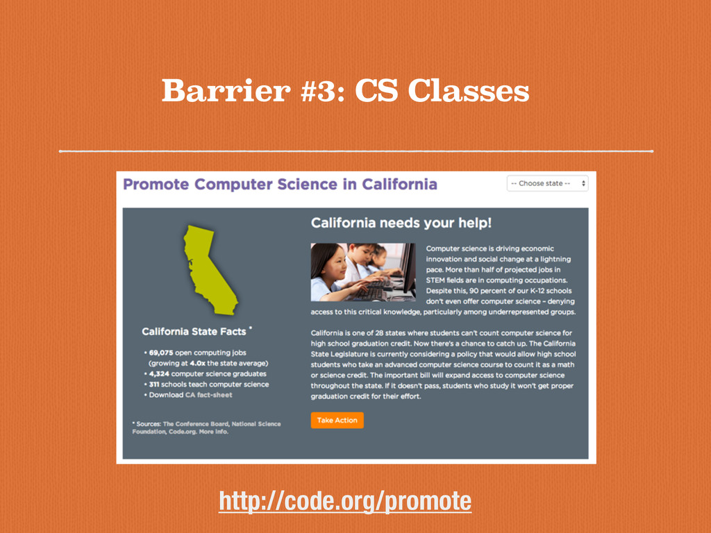 Barrier #3: CS Classes http://code.org/promote