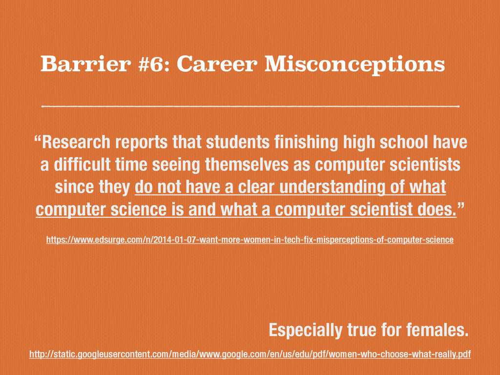 Barrier #6: Career Misconceptions http://static...