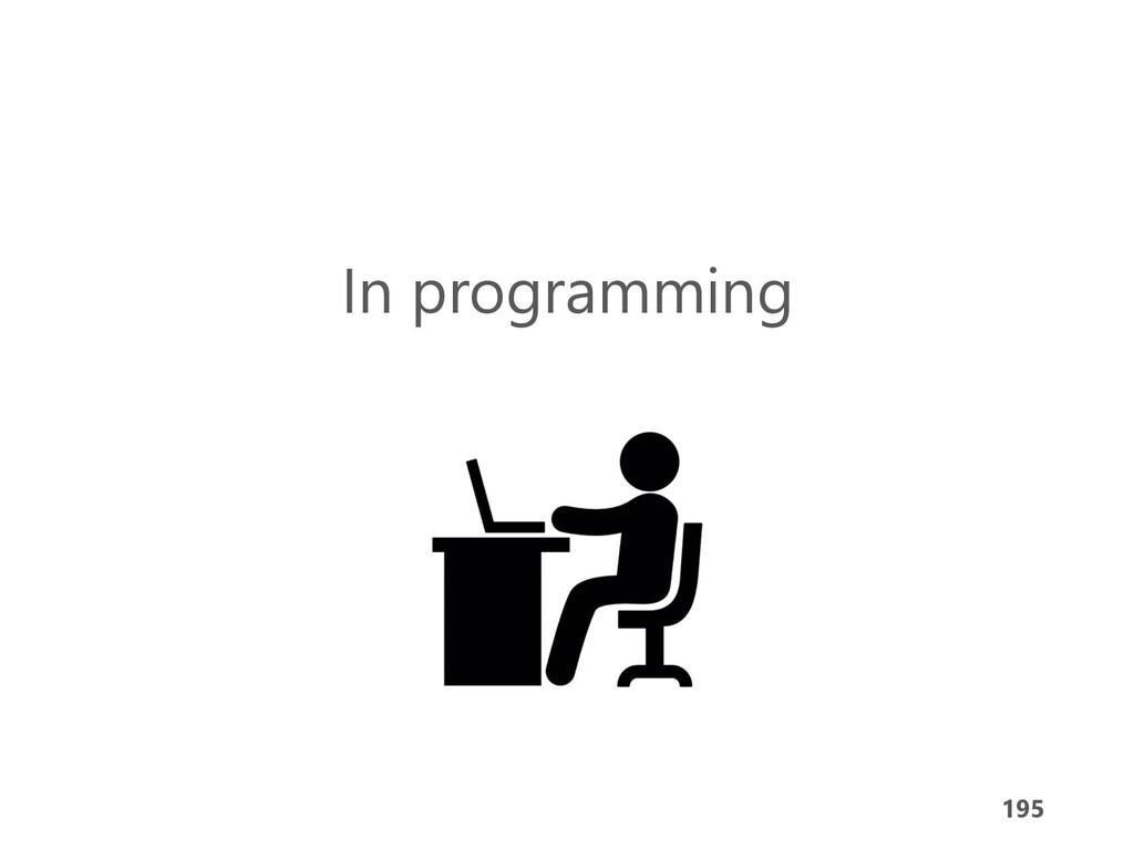 195 In programming