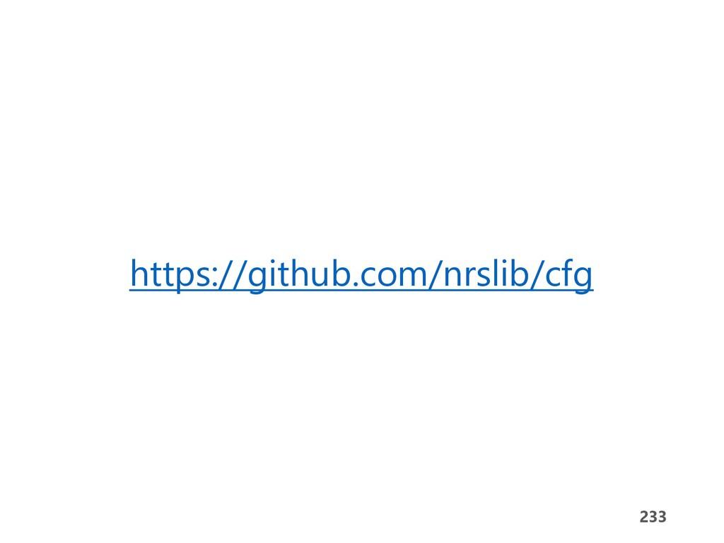 233 233 https://github.com/nrslib/cfg
