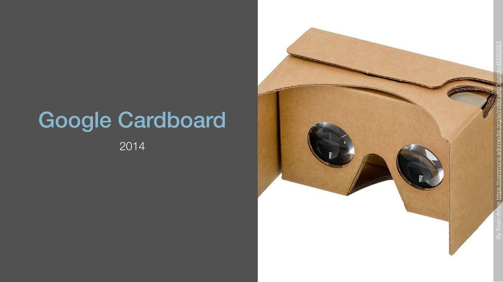 Google Cardboard 2014 By Evan-Amos https://comm...