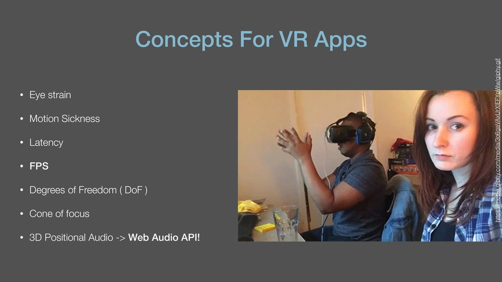 Concepts For VR Apps • Eye strain • Motion Sick...