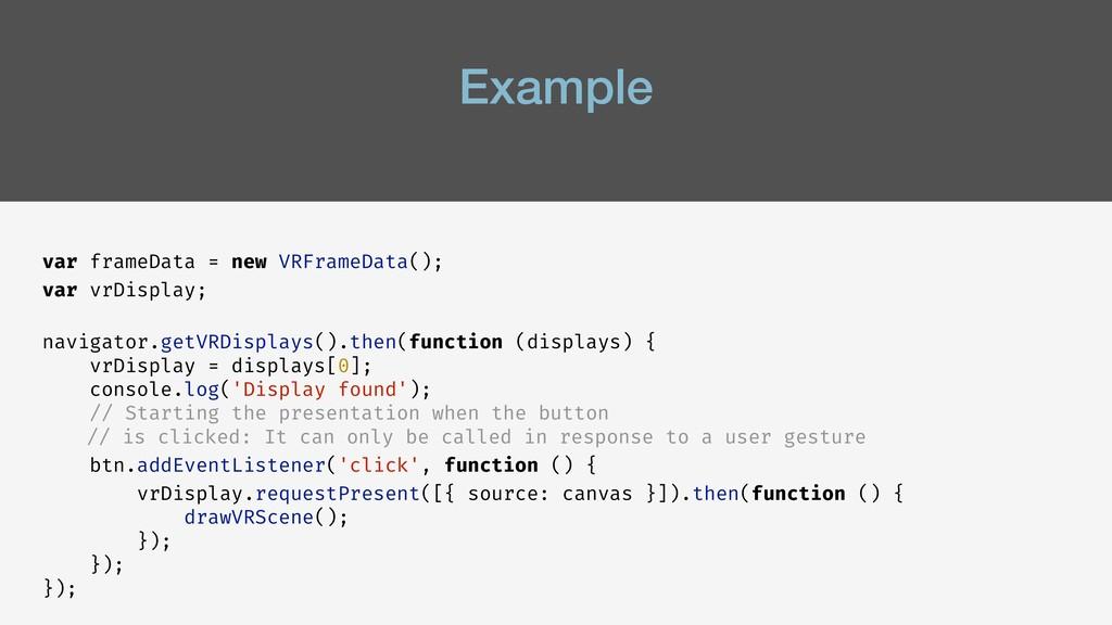 Example var frameData = new VRFrameData(); var ...