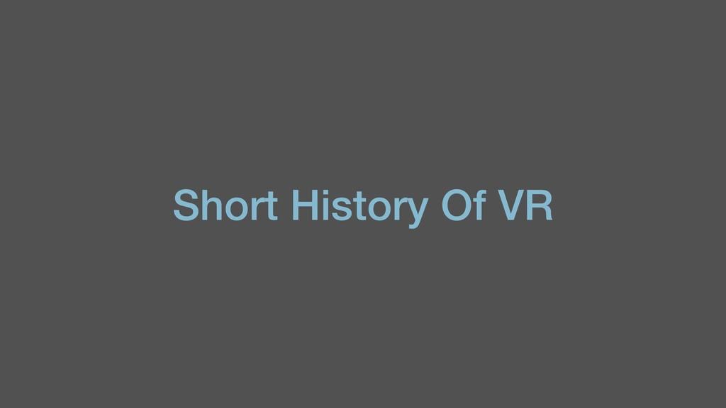 Short History Of VR