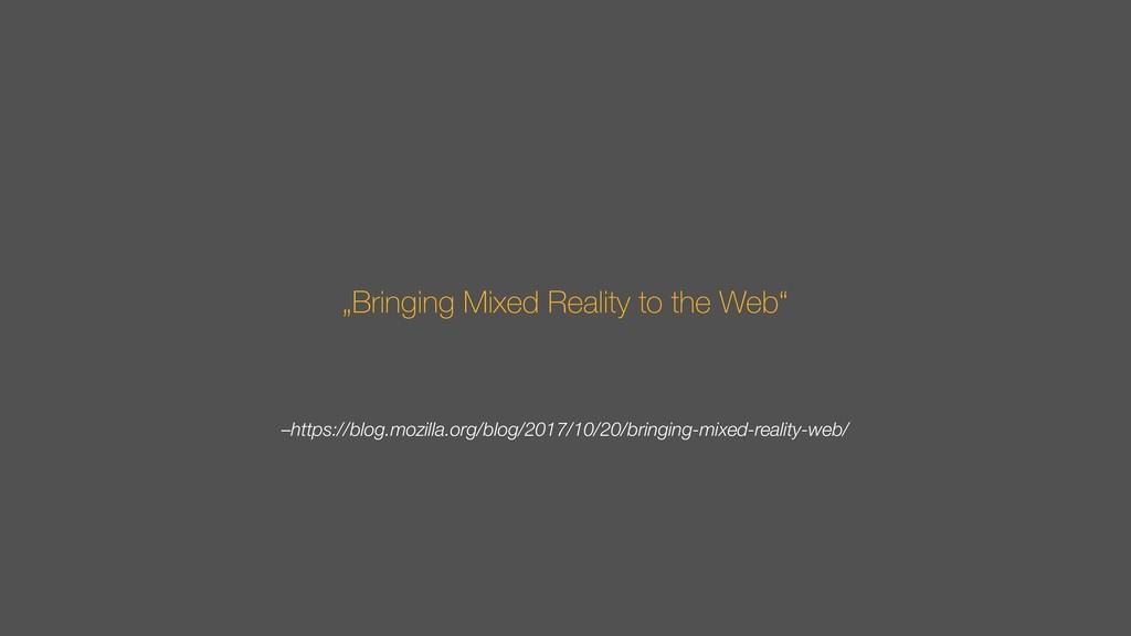 –https://blog.mozilla.org/blog/2017/10/20/bring...