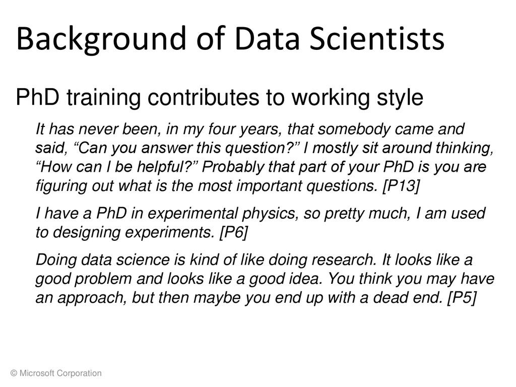 © Microsoft Corporation Background of Data Scie...