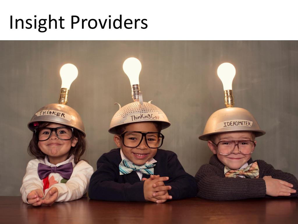 © Microsoft Corporation Insight Providers