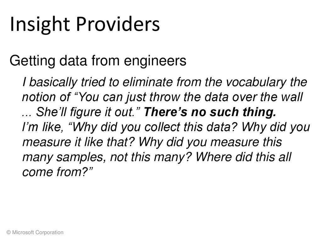 © Microsoft Corporation Insight Providers Getti...