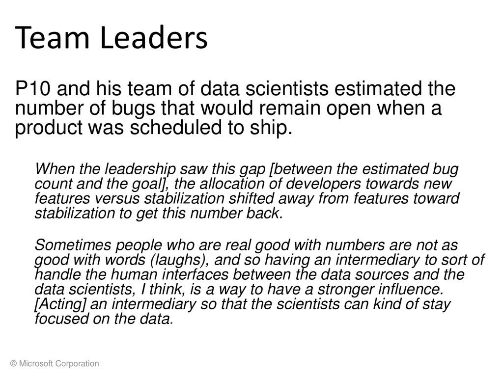 © Microsoft Corporation Team Leaders P10 and hi...