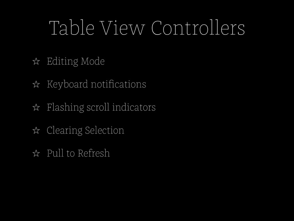 Table View Controllers ☆ Editing Mode ☆ Keyboar...