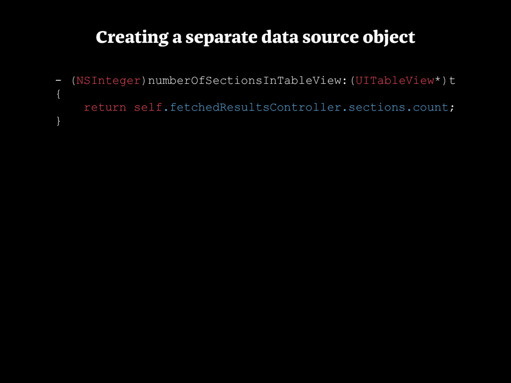 Creating a separate data source object - (NSInt...