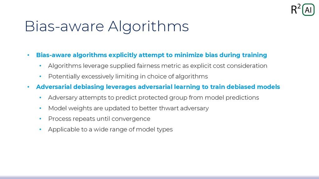 Bias-aware Algorithms • Bias-aware algorithms e...