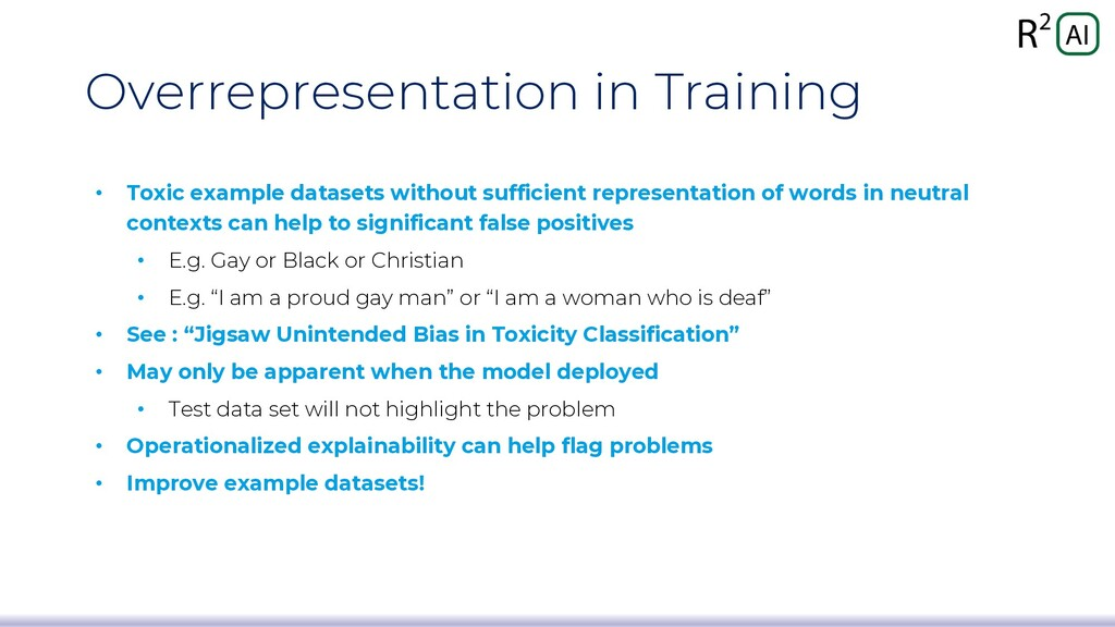 Overrepresentation in Training • Toxic example ...