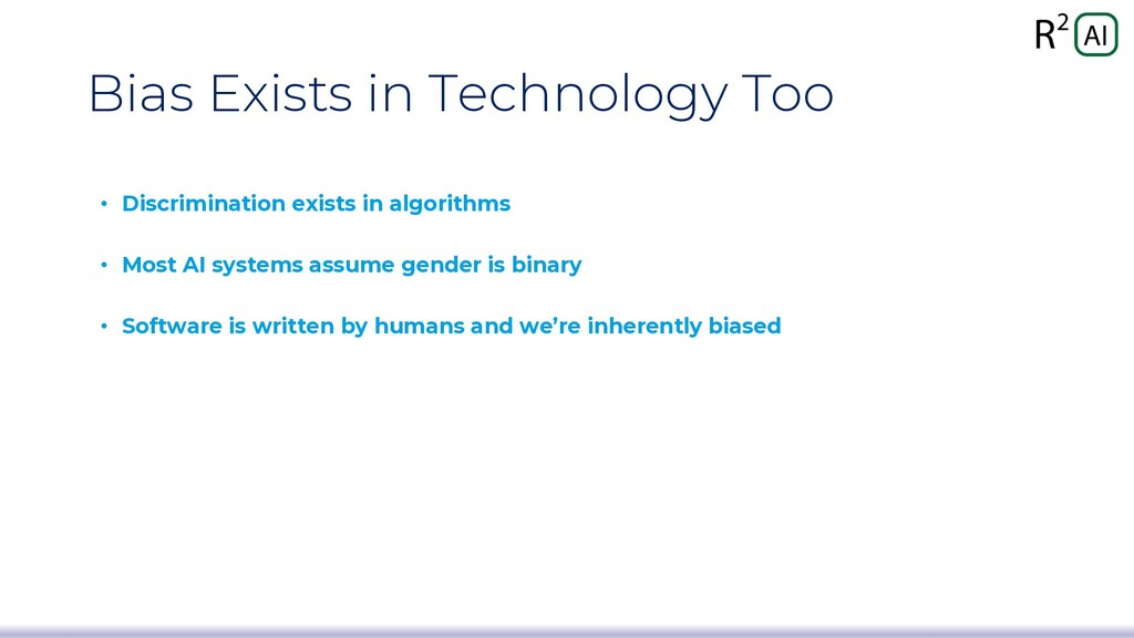 Bias Exists in Technology Too • Discrimination ...