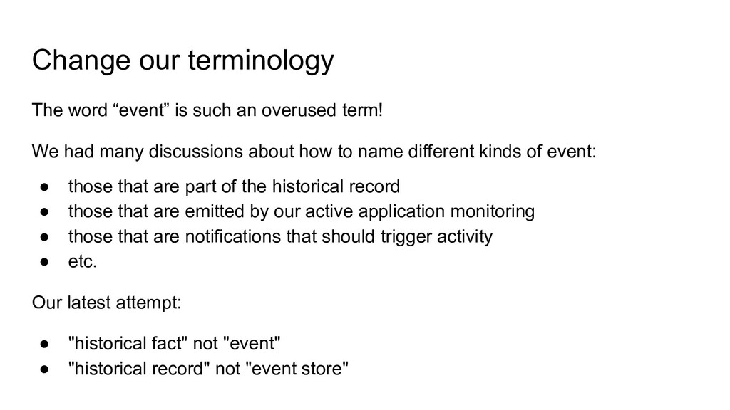 """Change our terminology The word """"event"""" is such..."""