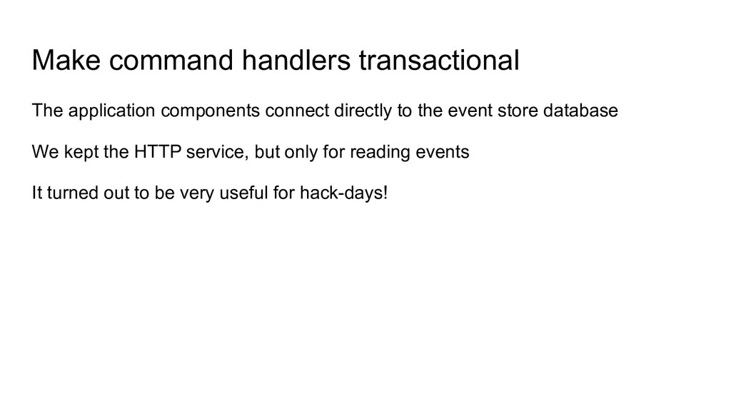 Make command handlers transactional The applica...