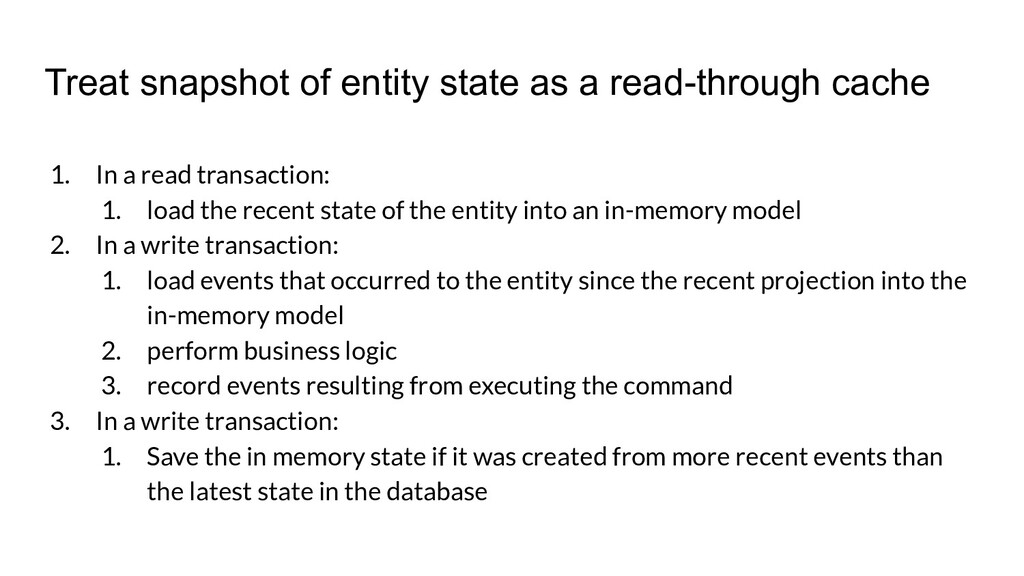 Treat snapshot of entity state as a read-throug...