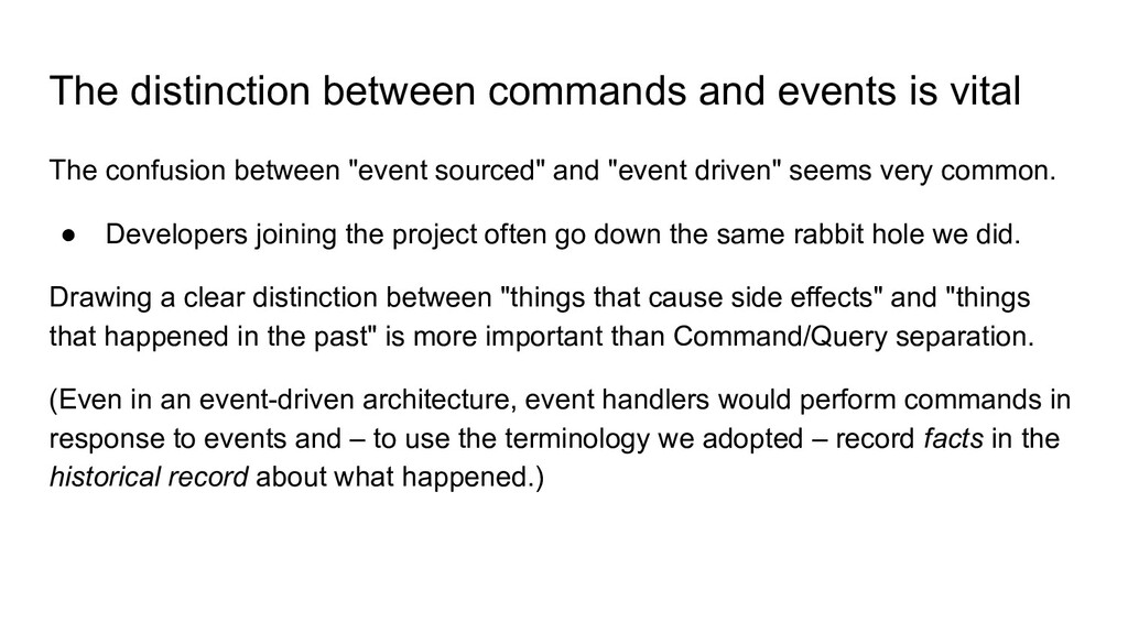 The distinction between commands and events is ...