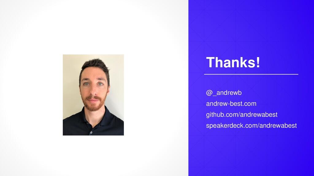 Thanks! @_andrewb andrew-best.com github.com/an...