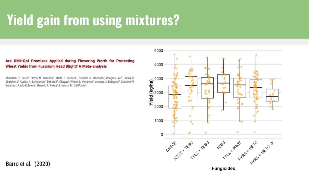 Yield gain from using mixtures? Barro et al. (2...