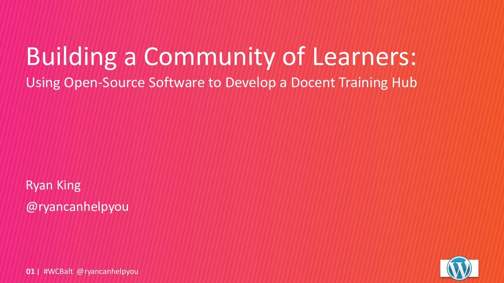 Building a Community of Learners: Using Open-So...